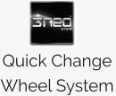 Quick Change  Wheel System